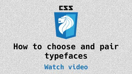 Link to How to choose and pair typefaces video