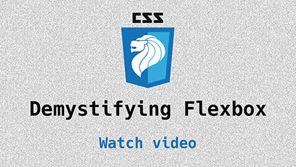 Link to Demystifying Flexbox video