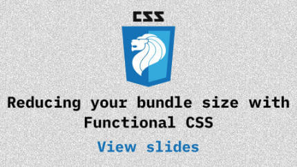 Link to Reducing your bundle size with Functional CSS video