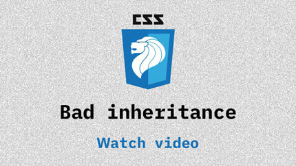 Link to Bad inheritance video