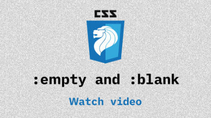 Link to :empty and :blank video