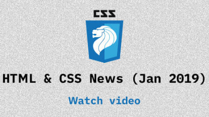 Link to Jan 2019 CSS updates video