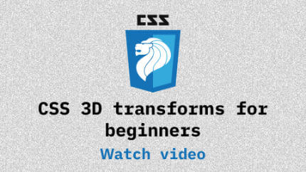 Link to CSS 3D transforms for beginners video