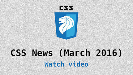 Link to CSS updates for March 2016 video
