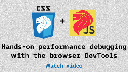 Link to Hands-on performance debugging with the browser DevTools video
