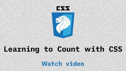 Link to Learning to Count with CSS video