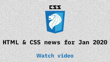 Link to Jan 2020 CSS updates video