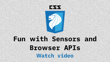 Link to Fun with Sensors and Browser APIs video