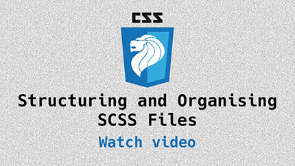 Link to Structuring CSS video