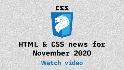 Link to November 2020 CSS updates video