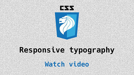 Link to Responsive Typography video