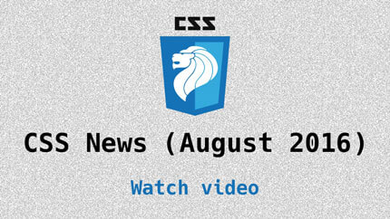 Link to CSS updates for August 2016 video